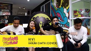 Download Lagu HIVI - INIKAH CINTA (ME Cover) mp3