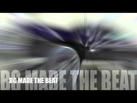 BG MADE THE BEAT