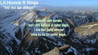 Lil homie ft Ninja - mi no sa dikon