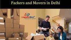 Benefits of Hiring Best Top Packers and Movers in Delhi for Long Distance Relocation - LogisticMart