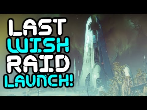 Destiny 2 - Last Wish Raid Launch!! Race For World's First!!
