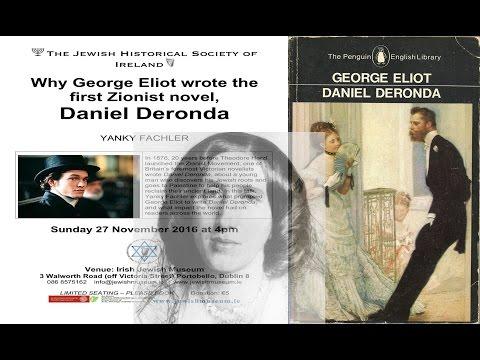 Daniel Deronda - The First Zionist Novel.