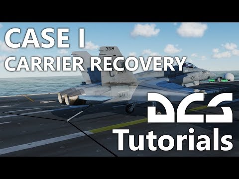DCS World - F/A-18 - Case I Carrier Recovery Tutorial