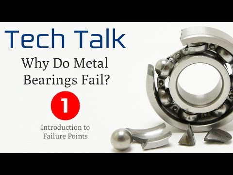 Bearing Failure Video (1/4) - Introduction to Failure Points