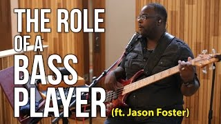 The Role of a Bass Player ft. Jason Foster | Worship Band Workshop
