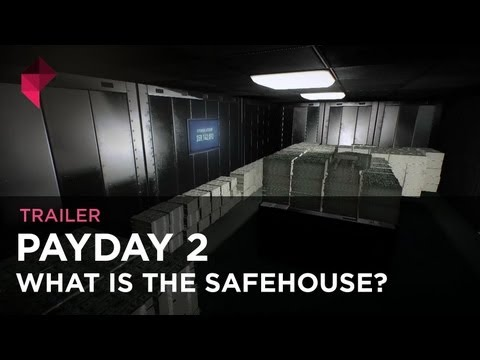 Payday 2 trailer explains the money-vault training chamber safehouse