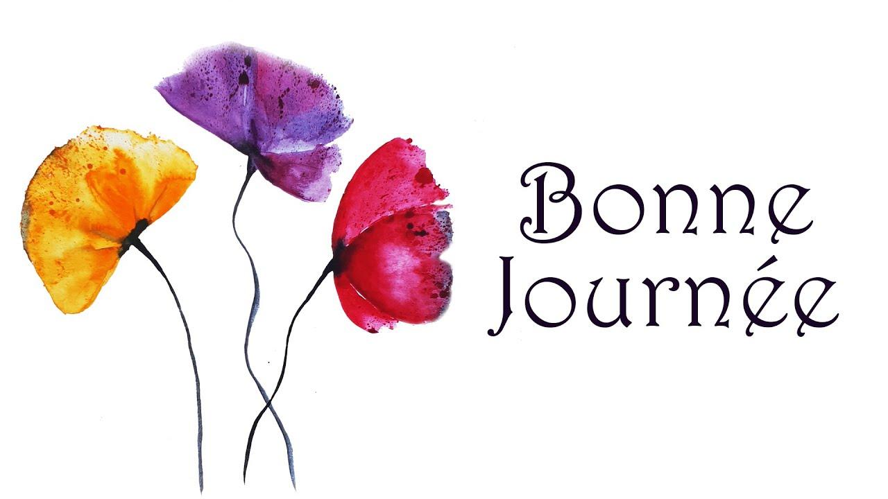 BONNE JOURNÉE - Carte virtuelle avec des fleurs - YouTube