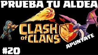 PRUEBA TU ALDEA #20 - A por todas con Clash of Clans - Español - CoC