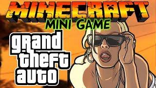 Grand Theft Auto: San Andreas в Майнкрафт: Мини игры [GTA SA]