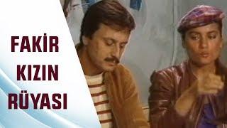 Fakir Kızın Rüyası Tek Parça - Türk Filmi İzle