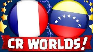COUPE DU MONDE : FRANCE vs VENEZUELA !! (FEAT AZILYS) - ( CLASH ROYALE MEILEURS JOUEURS )