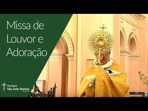 11/04/2019 - Paróquia São João Batista - Missa de Louvor e Adoração