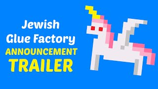 Super Kosher Glue Factory - Announcement Trailer