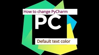Pycharm  editor default text color change