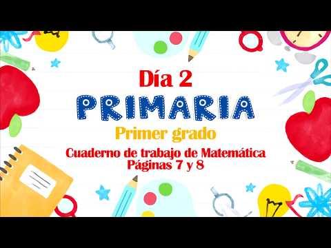 #yoaprendoencasa- -sem.-1-día-2---primaria-primer-grado,-páginas-7-y-8-de-matemática