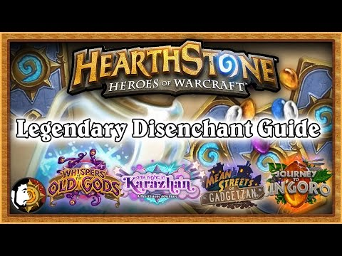 Hearthstone: Legendary Disenchant Guide - Journey To Un'Goro Updated