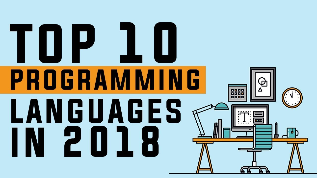 Top 10 Programming Languages to Learn in 2018 - Best Programming Languages to learn in 2018 ...