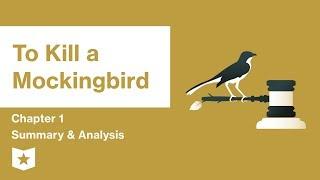 To Kill a Mockingbird  | Chapter 1 Summary & Analysis | Harper Lee
