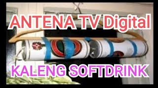 MEMBUAT ANTENA TV DVB-T DARI KALENG SOFTDRINK