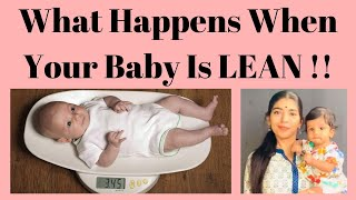What happens When you Baby is LEAN !!
