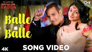 Balle Balle Song Mel Karade Rabba Punjabi Wedding Song Jimmy Shergill Neeru Bajwa.mp3