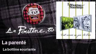 La bottine souriante - La parenté