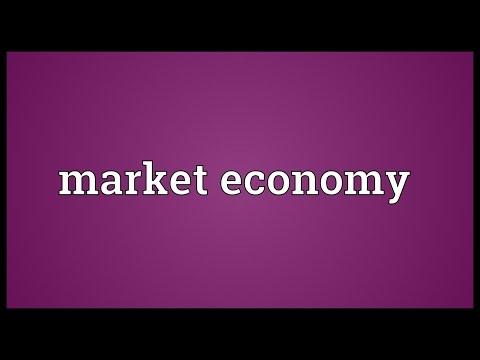 Market economy Meaning