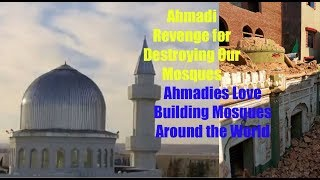 Ahmadi Muslim Revenge For Destroying Our Mosque