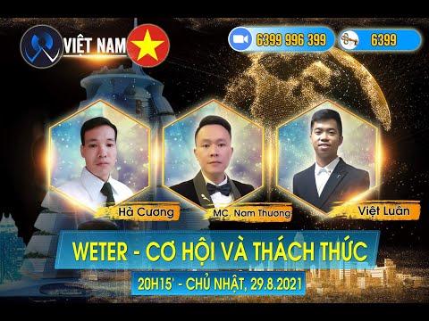 W.E.T.E.R | THÁCH THỨC VÀ CƠ HỘI (29.08.2021)