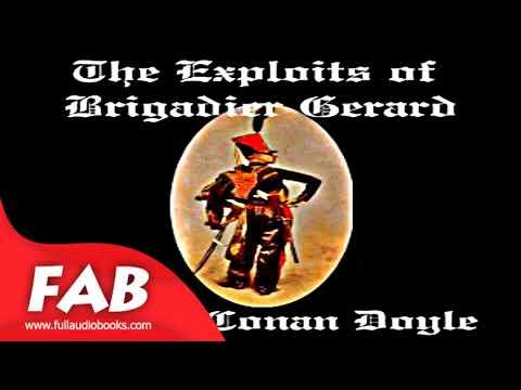 The Exploits of Brigadier Gerard Full Audiobook by Sir Arthur Conan DOYLE by Historical Fiction