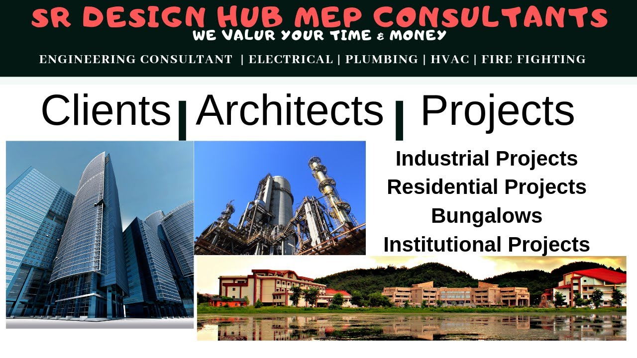 SR Design Hub M E P Consultant's Architects | Clients | Projects