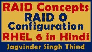 हिन्दी में RAID Concepts and RAID 0 Configuration in RHEL 6 - RAID in Linux - Part 1