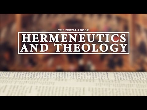 The Reformation and the Bible - Hermeneutics and Theology