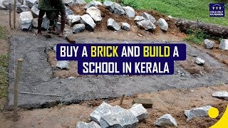 Buy a Brick and Build a School Programme in Kerala - Child Help Foundation