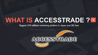 What Is Accesstrade Affiliate Marketing and How to Register In Malaysia ?
