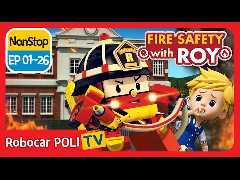 🔥Fire safety with Roy | EP 01 -26 | Robocar POLI | Kids anim