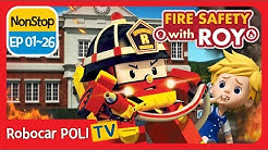 ?Fire safety with Roy | EP 01 -26 | Robocar POLI | Kids animation