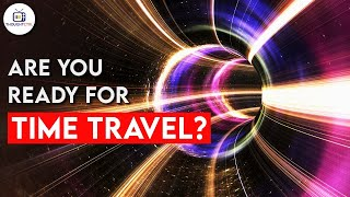 Is TIME TRAVEL Actually Possible ? Time Travel Possible 2020 (Real Time Travel )