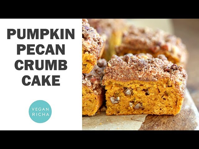 Vegan Pumpkin Pecan Crumb Cake with Cinnamon Streusel | Vegan Richa Recipes