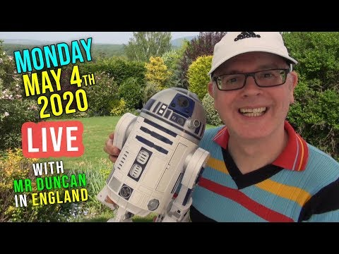 MAY the 4th 2020 - Feel the MONDAY force???? / Live from England / Listen and learn with Mr Duncan