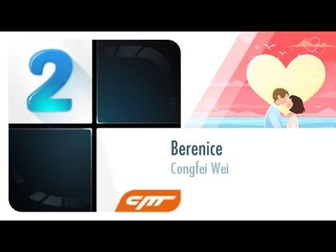 Berenice - Congfei Wei │Piano Tiles 2