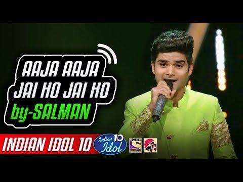 Jai Ho - Salman Ali - Indian Idol 10 - Neha Kakkar - 3 November 2018