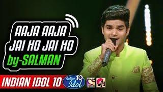 Jai Ho Salman Ali - Indian Idol 10 - Neha Kakkar - 3 November 2018.mp3