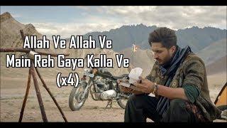 ALLAH VE LYRICS | Jassie Gill | Alankrita S | Sunny Vik | Raj Fatehpur | Latest Punjabi Song 2019 |