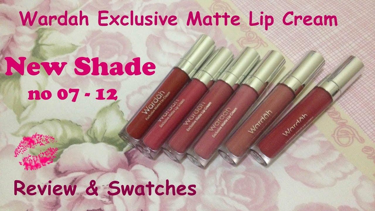 Wardah Exclusive Matte Lipcream New Shade Review Swatchess Regina Putri Youtube