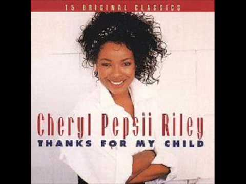 Cheryl Pepsii Riley-Thanks For My Child