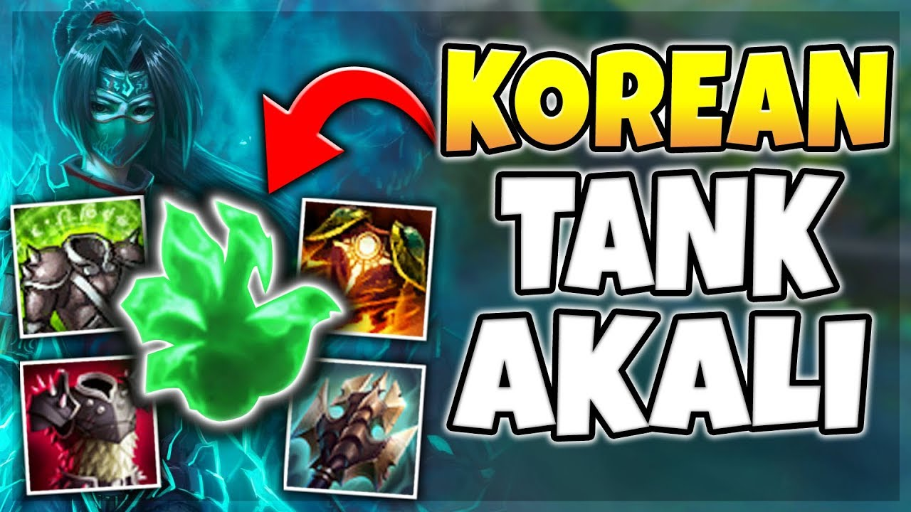 SEASON 8 KOREAN TANK AKALI IS RIDICULOUS! 100% BAN RATE BUILD IS BACK! -  League of Legends