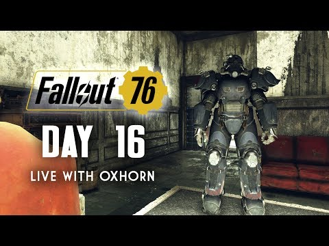 Day 16 of Fallout 76 Part 1