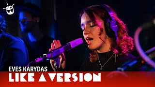 Baixar Eves Karydas covers Aretha Franklin '(You Make Me Feel Like) A Natural Woman' for Like A Version