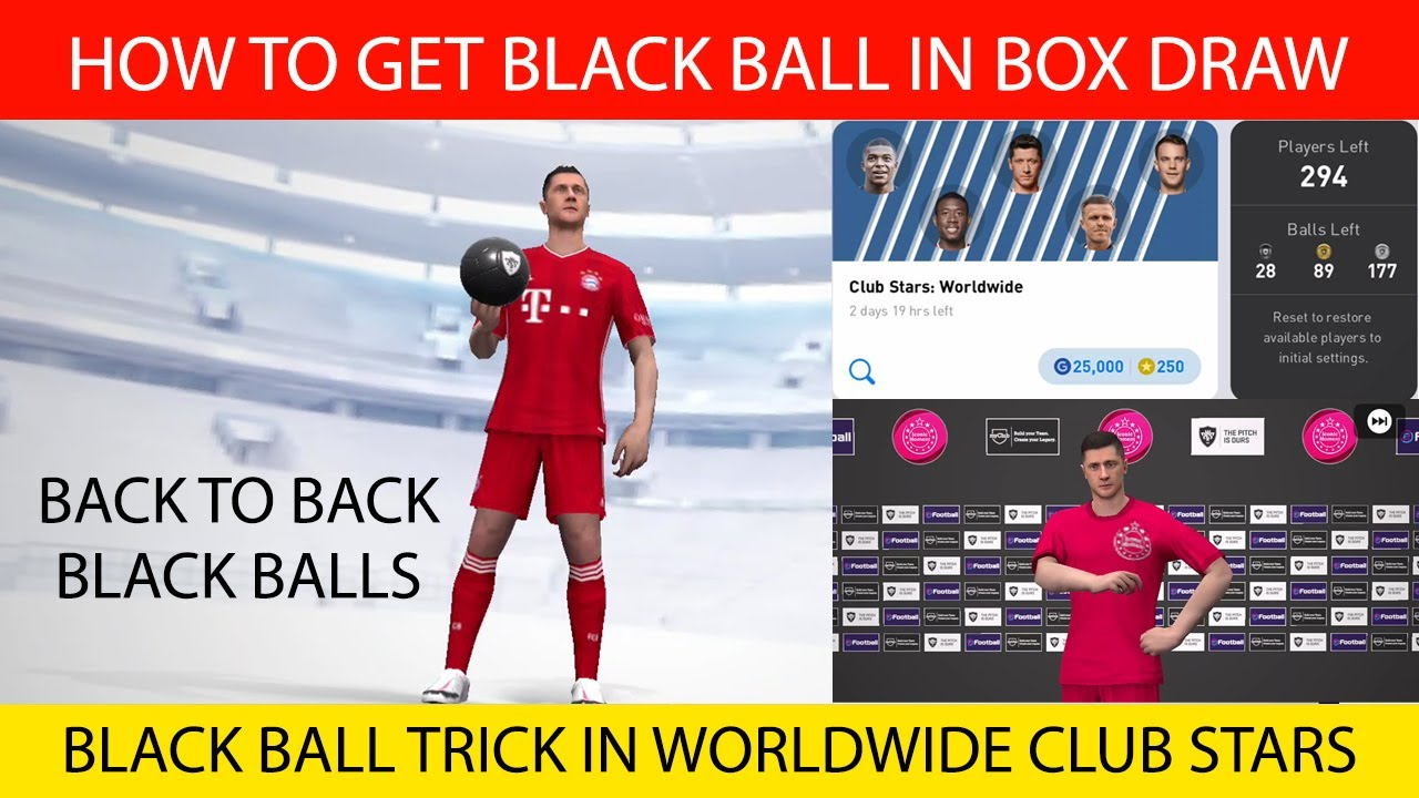 BLACK BALL TRICK IN WORLDWIDE CLUB STARS BOX DRAW | PES 2021 MOBILE